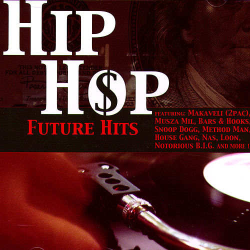 Hip Hop Future Hits by Various Artists