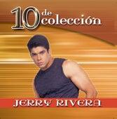 10 De Coleccion de Jerry Rivera