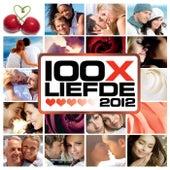 100x Liefde 2012 van Various Artists