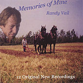 Memories of Mine by Randy Vail