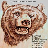 Grizzly Bear Riddim de Various Artists