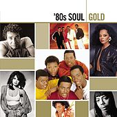 Gold - '80s Soul de Various Artists