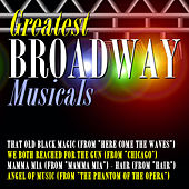 Greatest Broadway Musicals by Various Artists