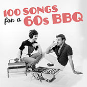 100 Songs for a 60's Bbq de Various Artists
