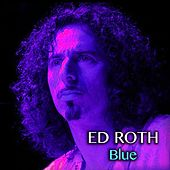 Blue by Ed Roth