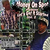 Money On Spot, Vol. 2 (Let's Get It Started) de Skillz