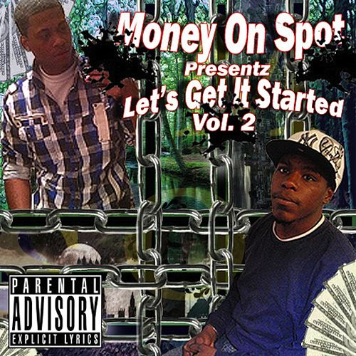 Money On Spot, Vol. 2 (Let's Get It Started) by Skillz