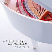 Chilled Acoustic Piano de Various Artists