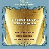 I Must Have That Man (Jazz Age - a Hommage to the Great Gatsby Era 1928) by Various Artists