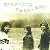 There Is a Song von Free Design