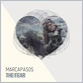 The Fear by Marcapasos