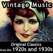 Vintage Music: Original Classics from the 1920s and 1930s de Various Artists
