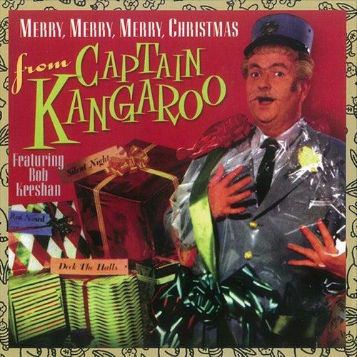 Merry, Merry, Merry Christmas from Captain Kangaroo by Captain Kangaroo