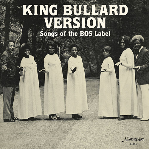 King Bullard Version: Songs of the BOS Label by Various Artists
