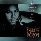 The Greatest Hits Of Freddie Jackson von Freddie Jackson