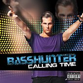 Calling Time von Basshunter