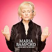 Ask Me About My New God! de Maria Bamford