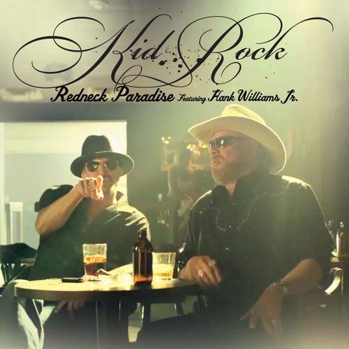 Redneck Paradise by Kid Rock