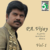 Pa.Vijay Lyric Writer Hits, Vol. 1 by Various Artists