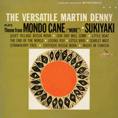 The Versatile Martin Denny by Martin Denny