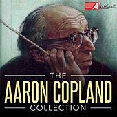 The Aaron Copland Collection by Various Artists