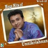 Mega Hits of Unnikrishnan, Vol.  2 by Various Artists