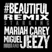#Beautiful (Young Jeezy Remix) by Mariah Carey