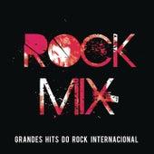 Rock Mix - Grandes Hits do Rock Internacional de Various Artists