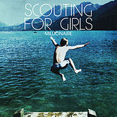 Millionaire by Scouting For Girls
