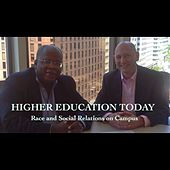 Higher Education Today: Race and Social Relations on Campus by Steven Roy Goodman
