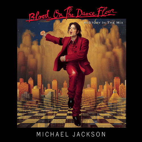 Blood On The Dance Floor: HIStory... by Michael Jackson
