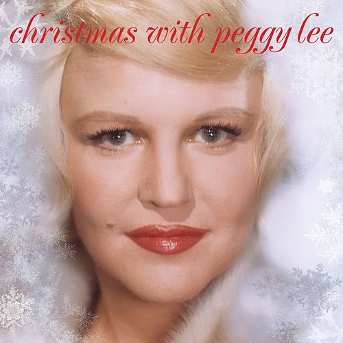Christmas With Peggy Lee by Peggy Lee