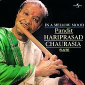 In A Mellow Mood by Pandit Hariprasad Chaurasia