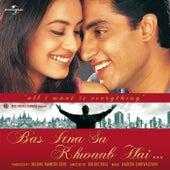 Bas Itna Sa Khwaab Hai by Various Artists