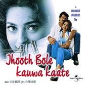 Jhooth Bole Kauwa Kaate by Various Artists