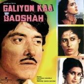 Galiyon Kaa Badshah by Various Artists