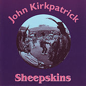 Sheepskins by John Kirkpatrick