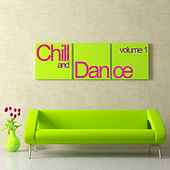 Chill & Dance Volume 1 di Various Artists