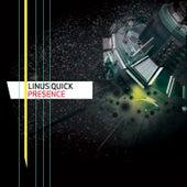 Presence de Linus Quick