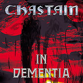 In Dementia (Remastered) by David T. Chastain