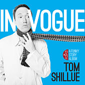 In Vogue by Tom Shillue