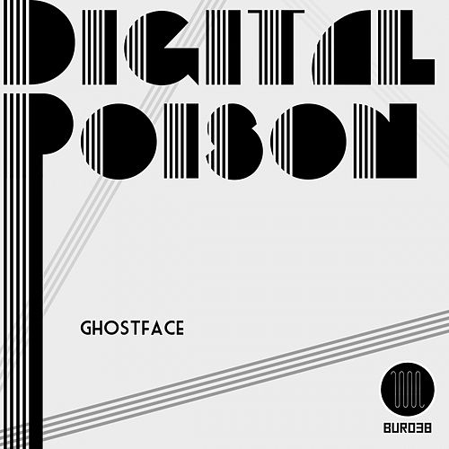 Digital Poison by Ghostface (Electronic)
