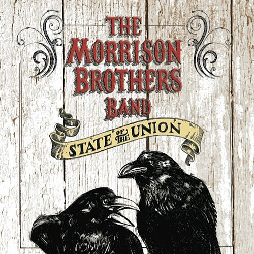 State of the Union by Morrison Brothers Band