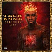 Something Else (All Access Edition) by Tech N9ne