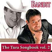 The Tura Songbook, Vol. 2 by Bandit