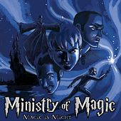 Magic Is Might by Ministry of Magic