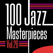 100 Jazz Masterpieces, Vol.28 by Various Artists