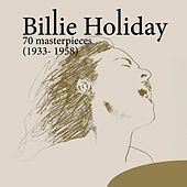 70 Masterpieces (1933-1958) von Billie Holiday