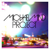One More Round by Michael Mind Project