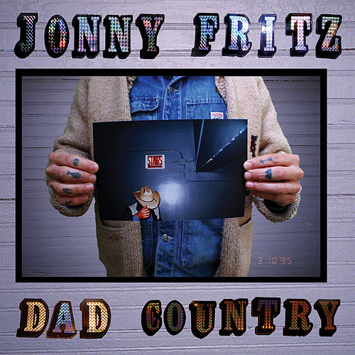 Dad Country by Jonny Fritz